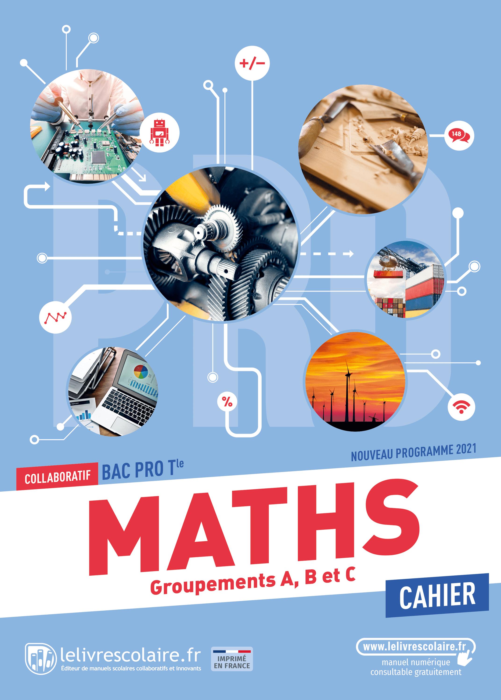 Couverture du manuel scolaire : Mathématiques Terminale Bac Pro - Cahier
