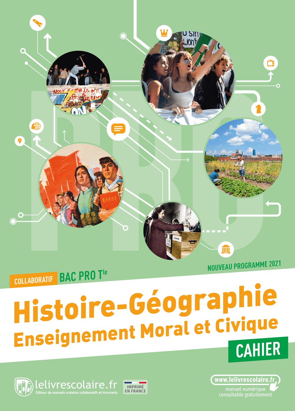 Couverture du manuel scolaire : Histoire-Géographie-EMC Terminale Bac Pro - Cahier