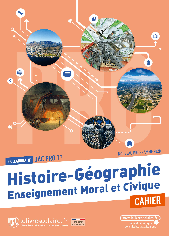 Couverture du manuel scolaire : Histoire-Géographie-EMC 1re Bac Pro - Cahier