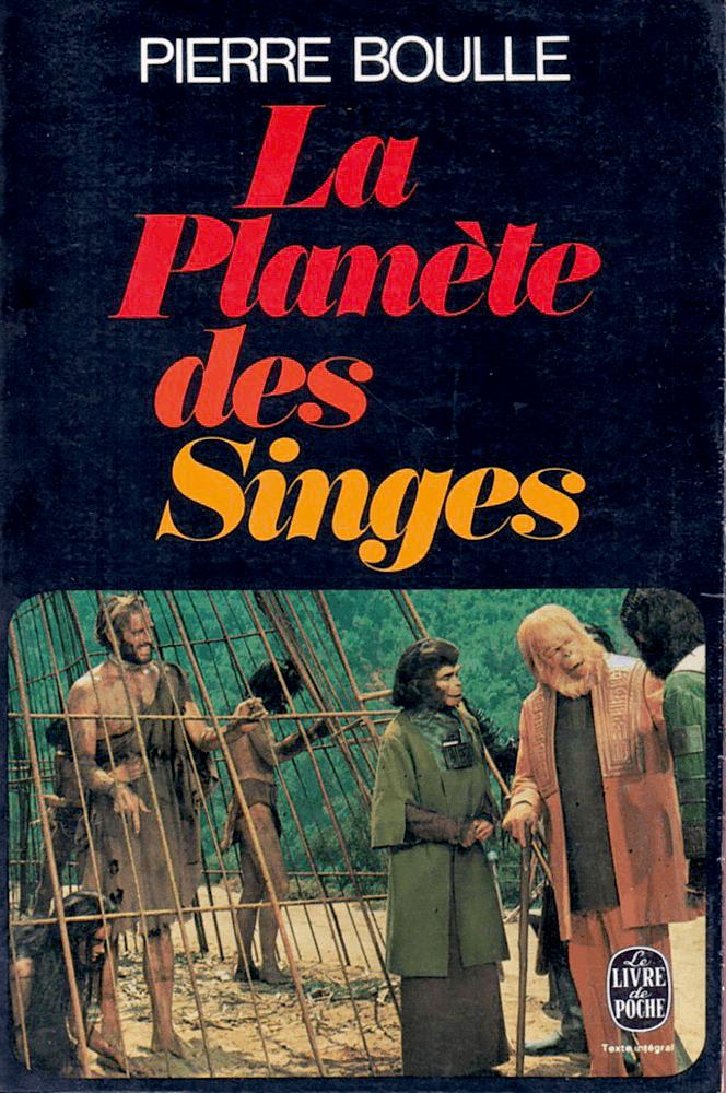 La planète des singes de PIerre Boule