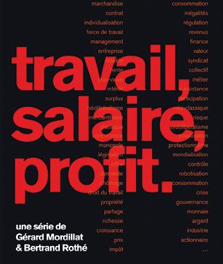 Gérard Mordillat et Bertrand Rothé, Travail, salaire, profit, 2019