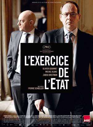 Affiche du film L'Exercice de l'État de Pierre Schoeller