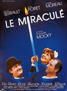 Affiche du film Le Miraculé de Jean-Pierre Mocky, 1987
