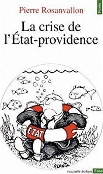 La crise de l'état-providence, Pierre Rosanvallon