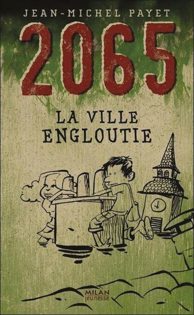 2065 : La ville engloutie