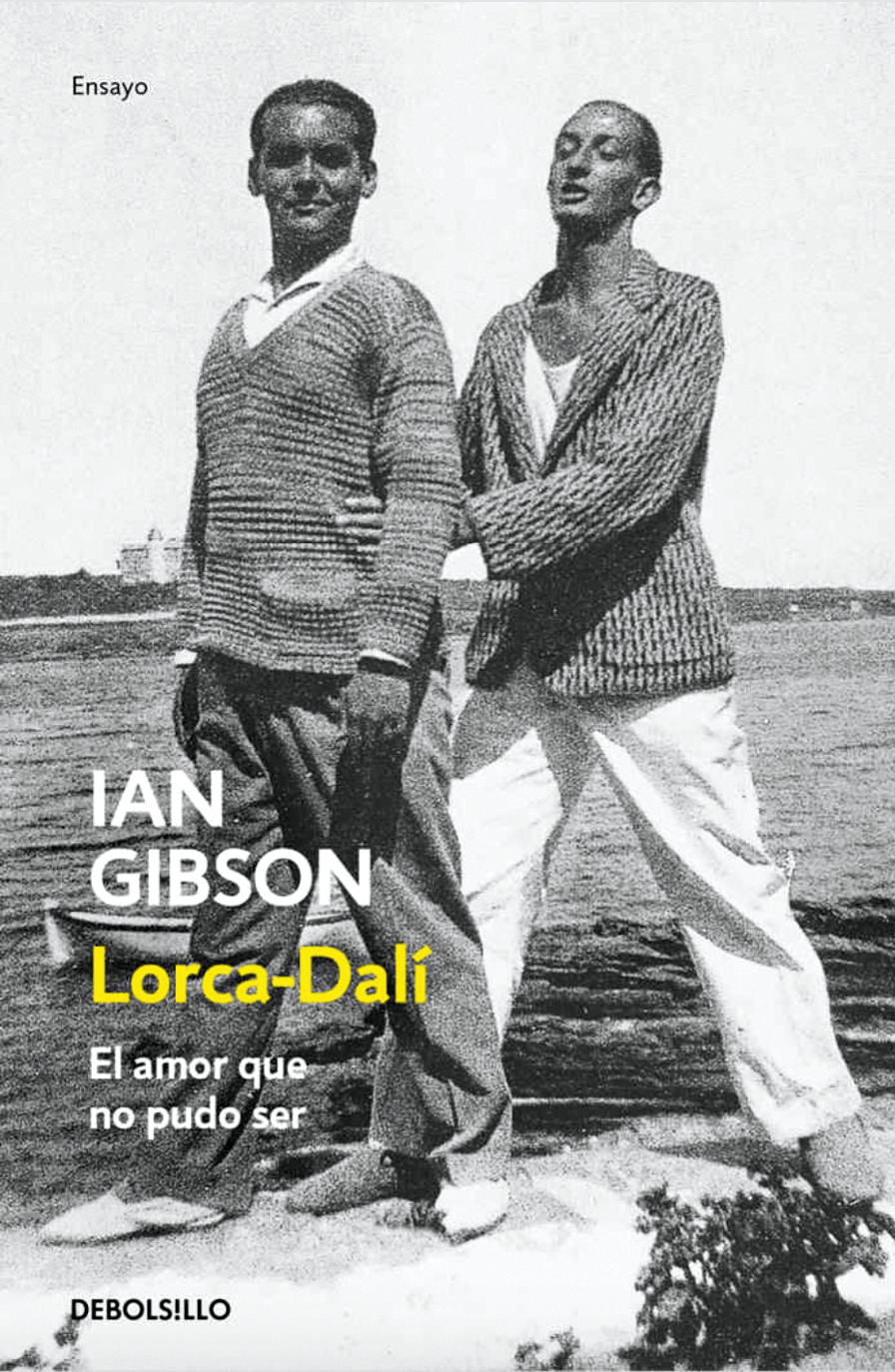 Ian Gibson, Lorca-Dalí. El amor que no pudo ser, 2016