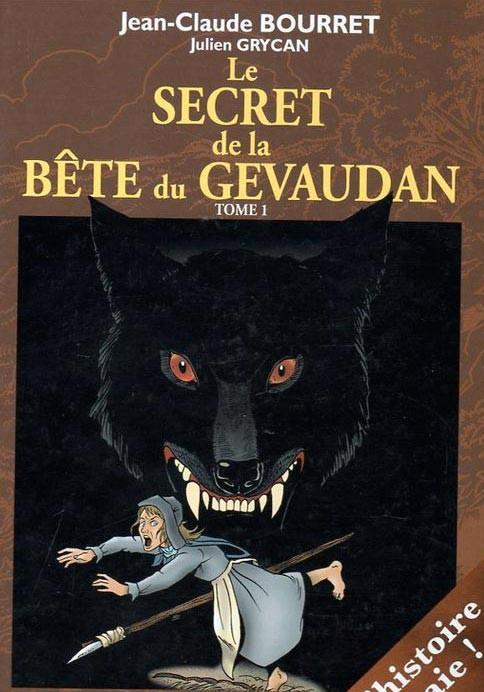 Le secret de la Bête du Gévaudan