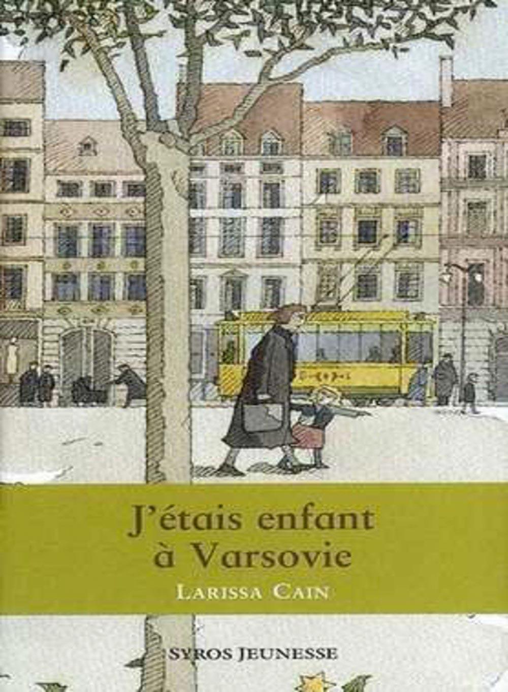 J'étais enfant à Varsovie