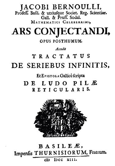 Maths spé - Chapitre 12 - Loi binomiale - ouverture - L'art de conjecturer de Jacob Bernoulli