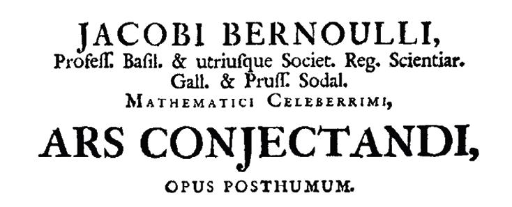 Maths spécialité - Histoire des mathématiques - Probabilités - l'Ars Conjectandi - Bernoulli Jacobi