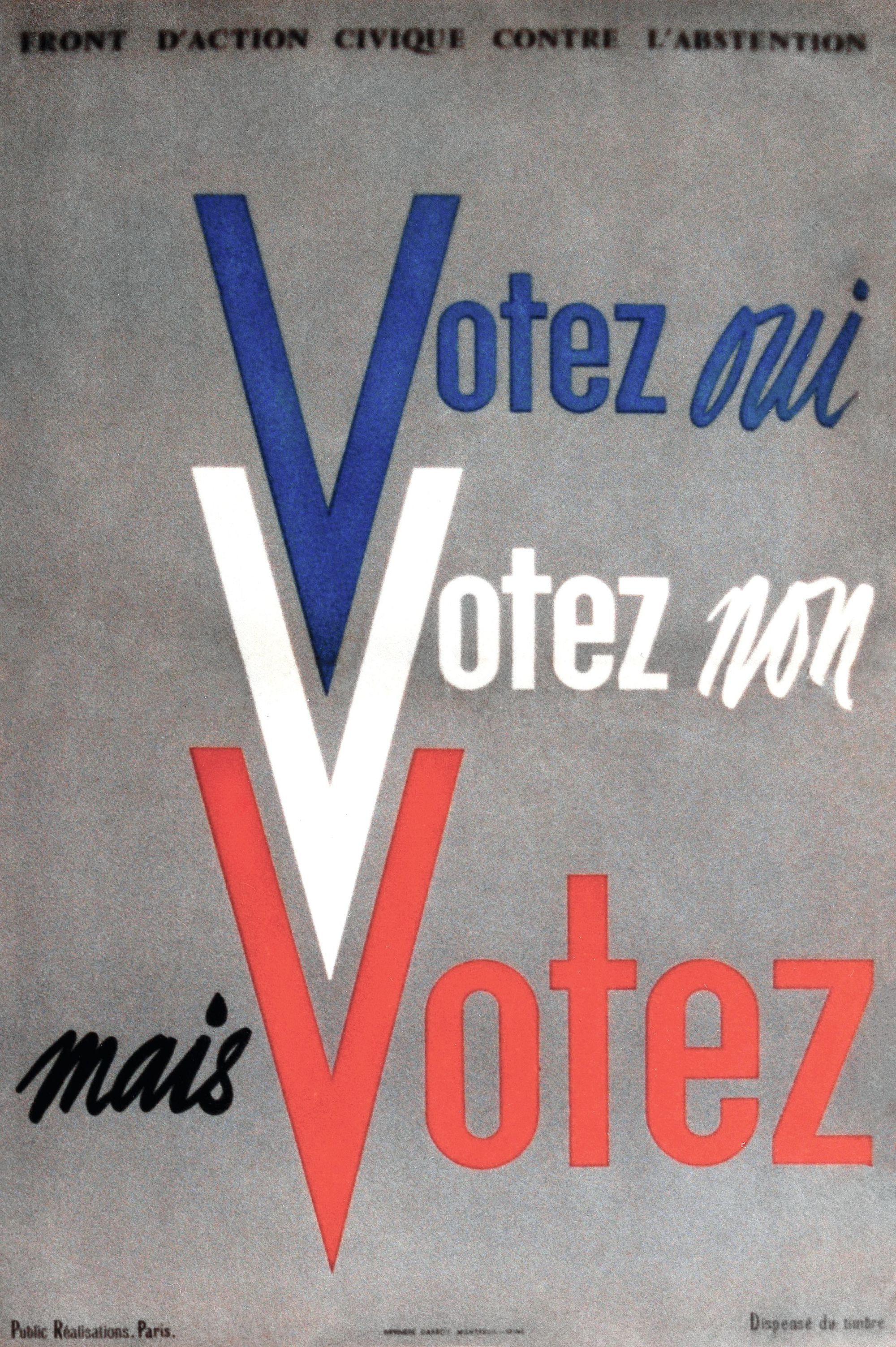 Affiche du Front d'action civique contre l'abstention lors de la campagne sur le référendum pour la Ve République en 1958.