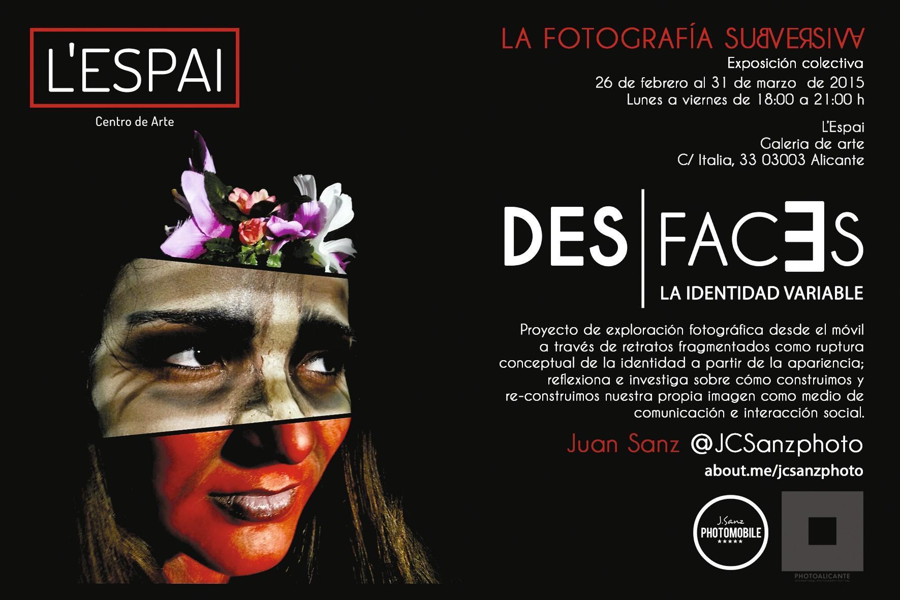 Juan Sanz, para la muestra colectiva DES-FACES en l'Espai Centro de Arte Alicante, 2015.