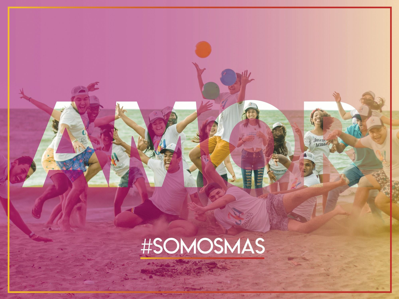 Campaña #somosmas, Fundación Jóvenes Actuando, 2018.