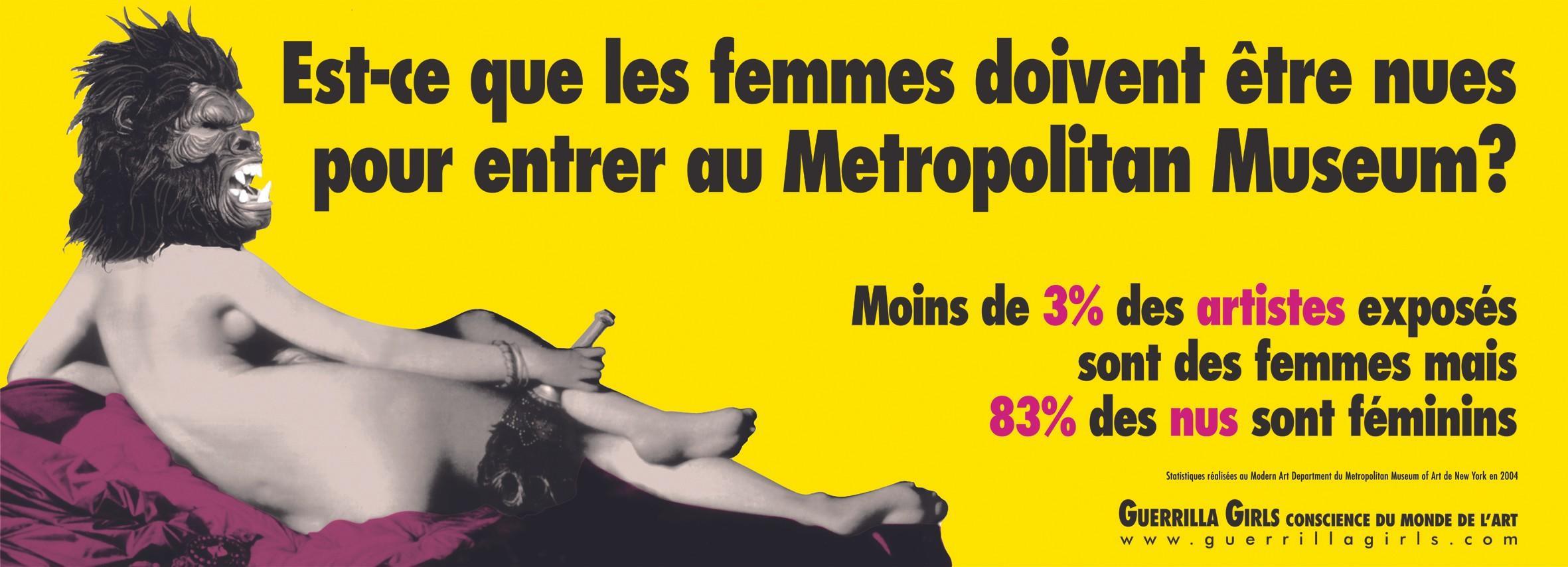 Guerrilla Girls, Est-ce que les femmes doivent être nues pour entrer au Metropolitan Museum ?, 1989, affiche publicitaire.
