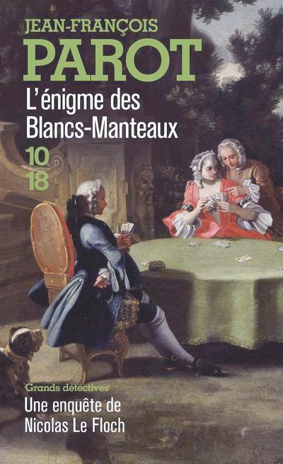 Jean-François Parot, L'Énigme des Blancs-Manteaux, J.-C. Lattès, 2000