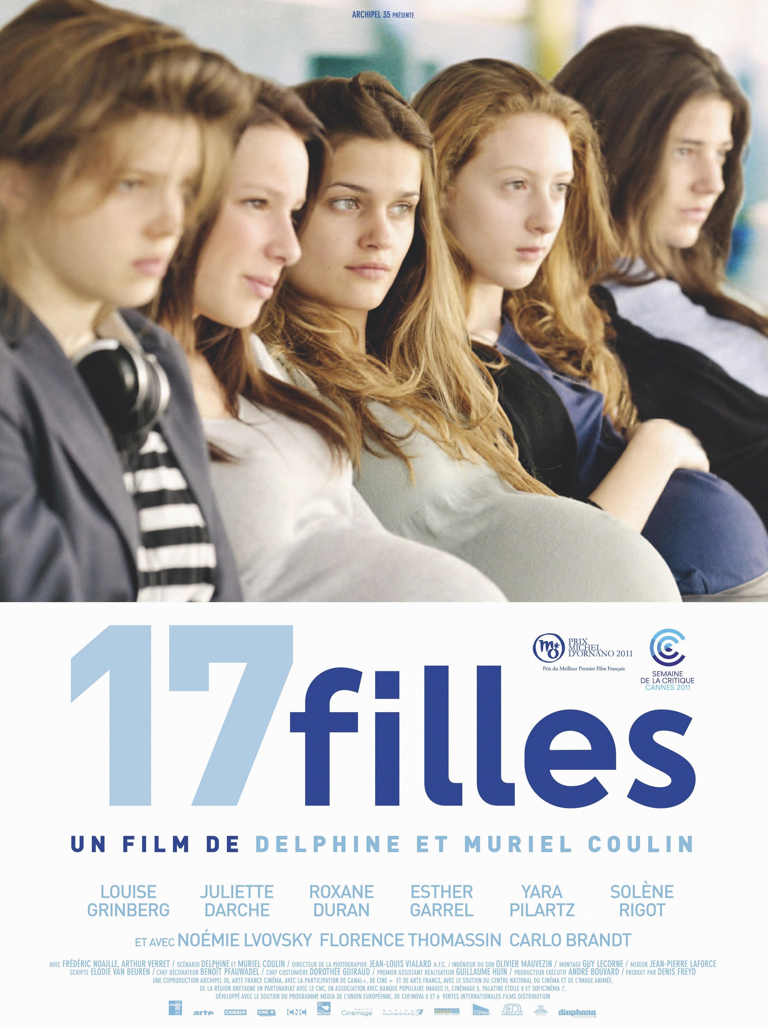 Delphine et Muriel Coulin, Dix-sept filles, 2004.