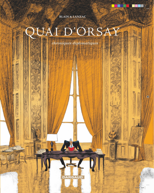 Quai d'Orsay, chroniques diplomatiques