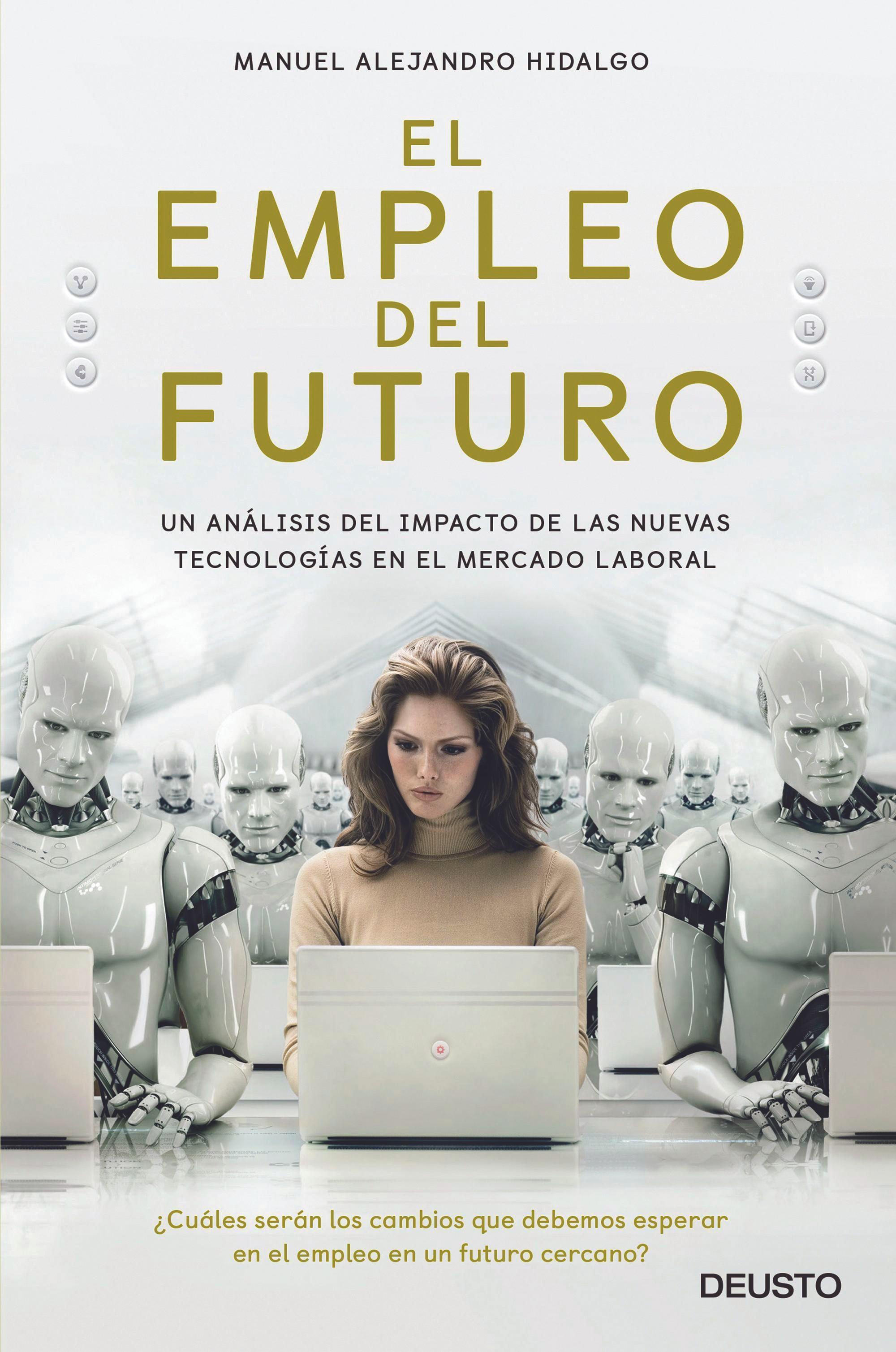 Portada del libro El empleo del futuro de Manuel Alejandro Hidalgo, 2018.