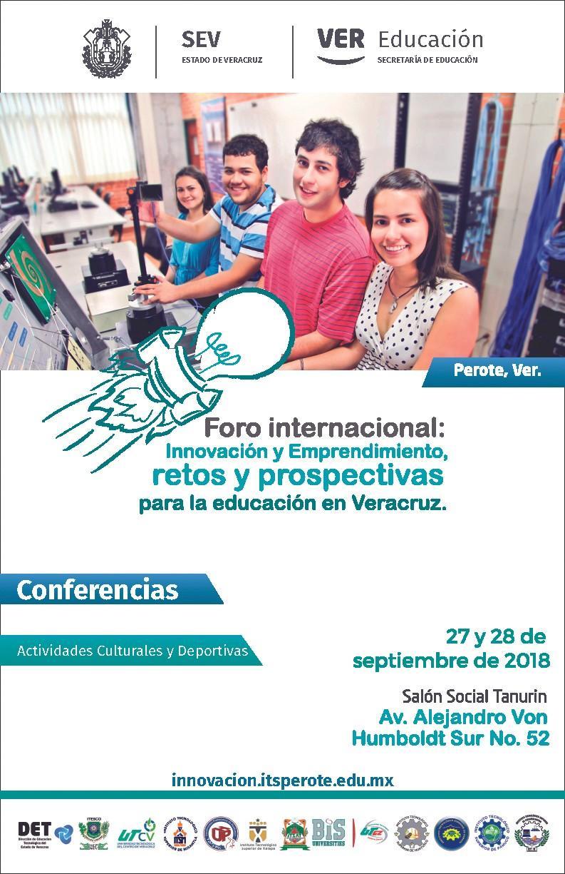 Foro internacional de innovación y emprendimiento, organizado por el Estado de Veracruz, México, 2018.