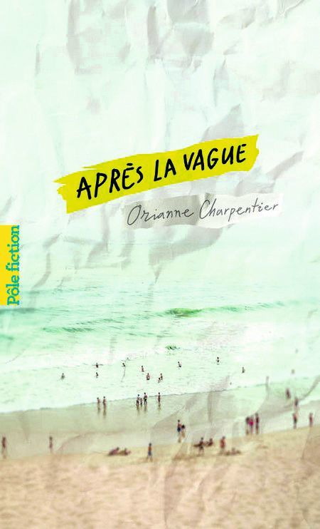Orianne Charpentier, Après la vague, Gallimard jeunesse, 2014