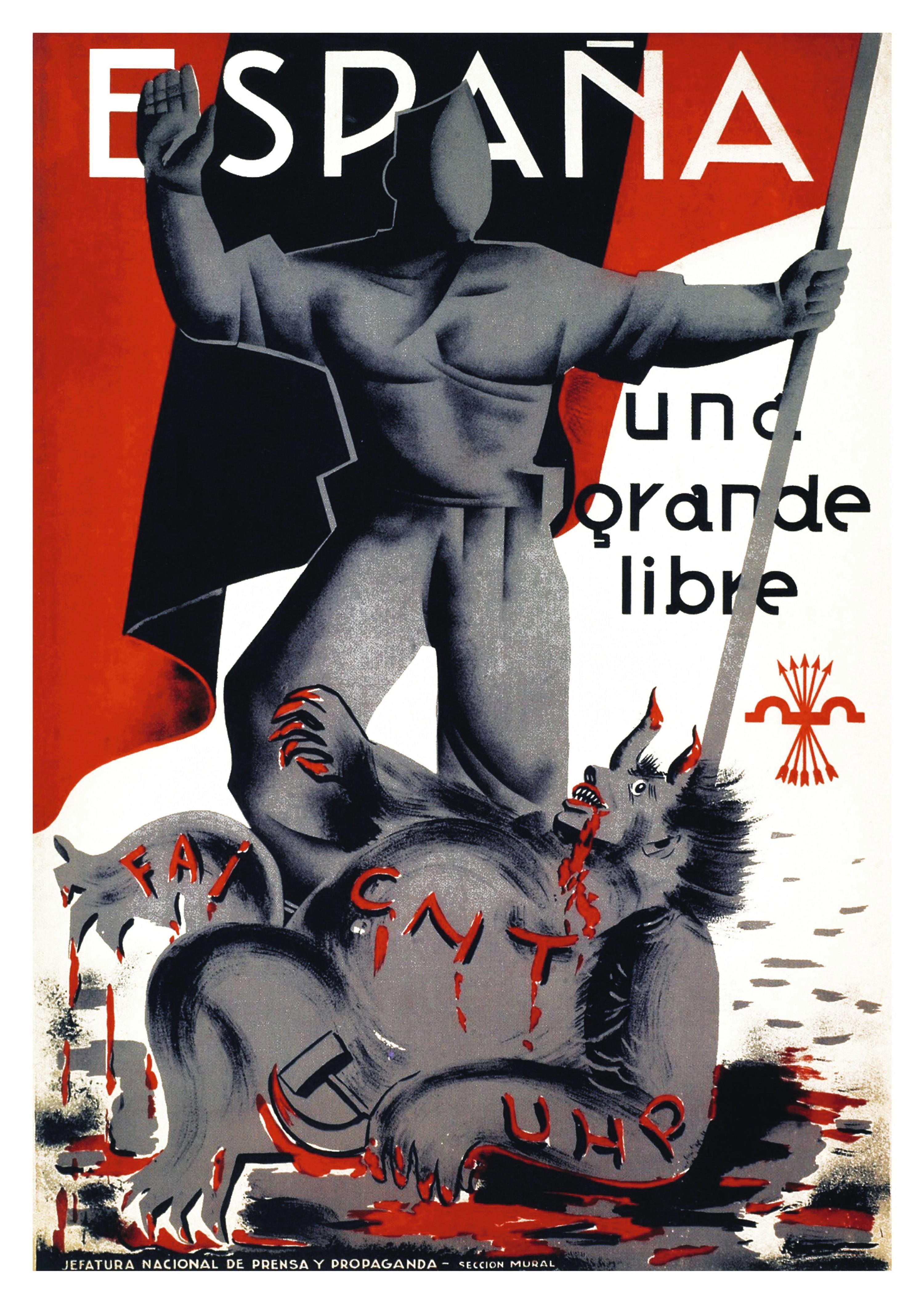 «España una, grande, libre», Jefatura nacional de prensa y propaganda, 1937.