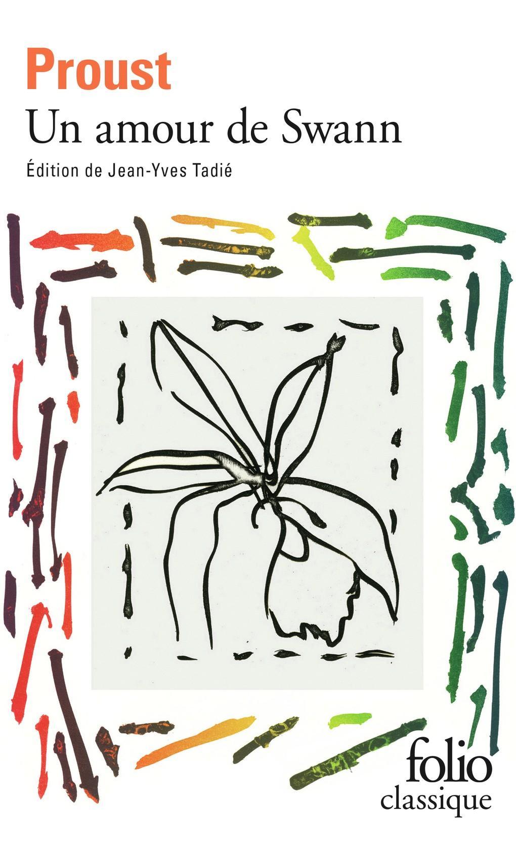 Proust, Un amour de Swann, Édition de Jean-Yves Tadié.