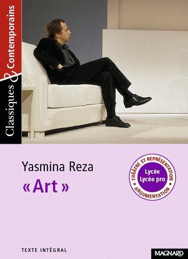 Yasmina Reza, « Art », 1994