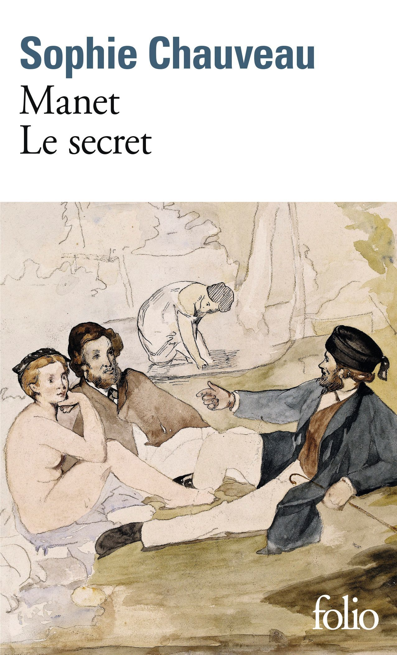 Sophie Chauveau, Manet, le secret, 2014