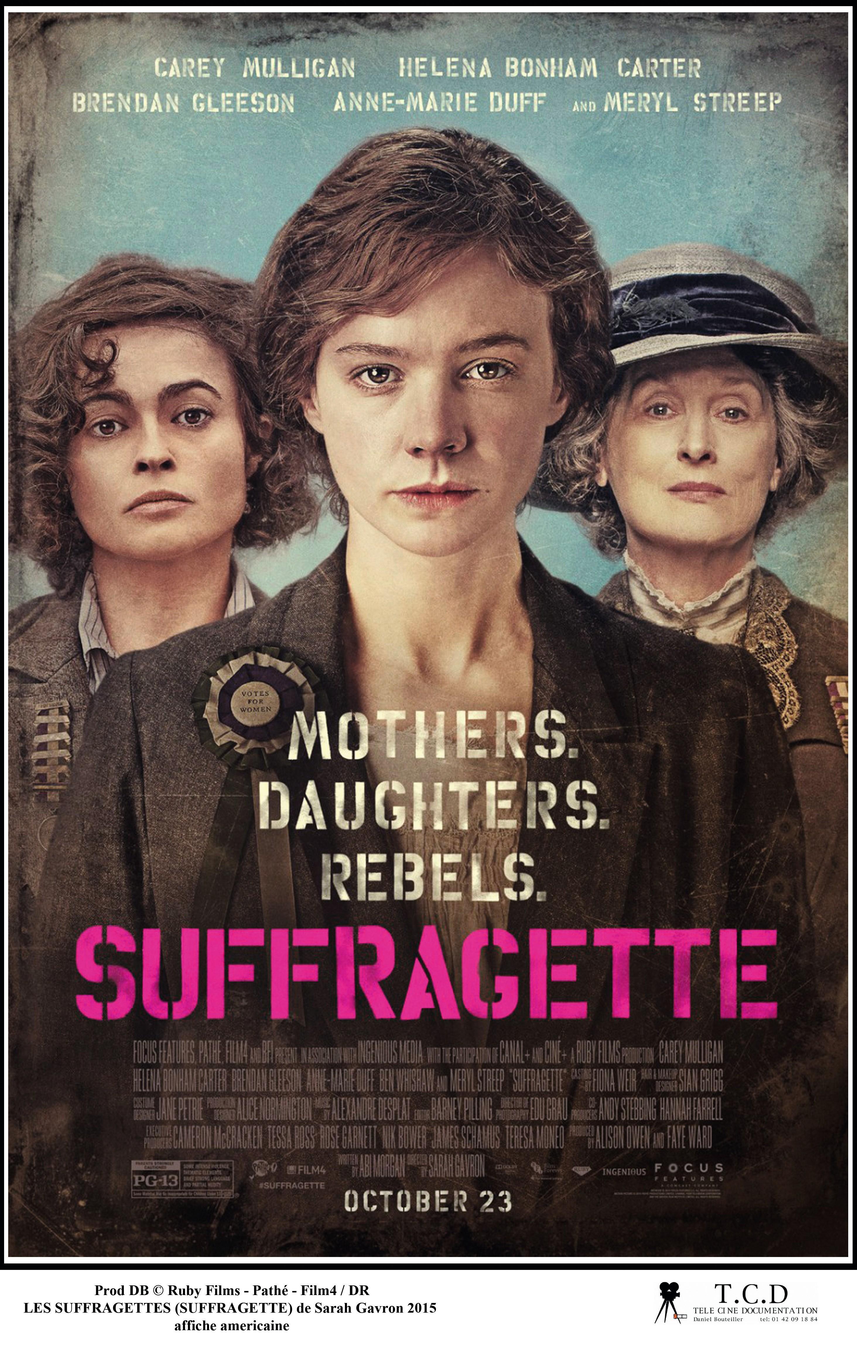 Suffragette, by Sarah Gavron, 2015