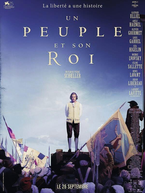 Pierre Schoeller, Un peuple et son roi, 2018.