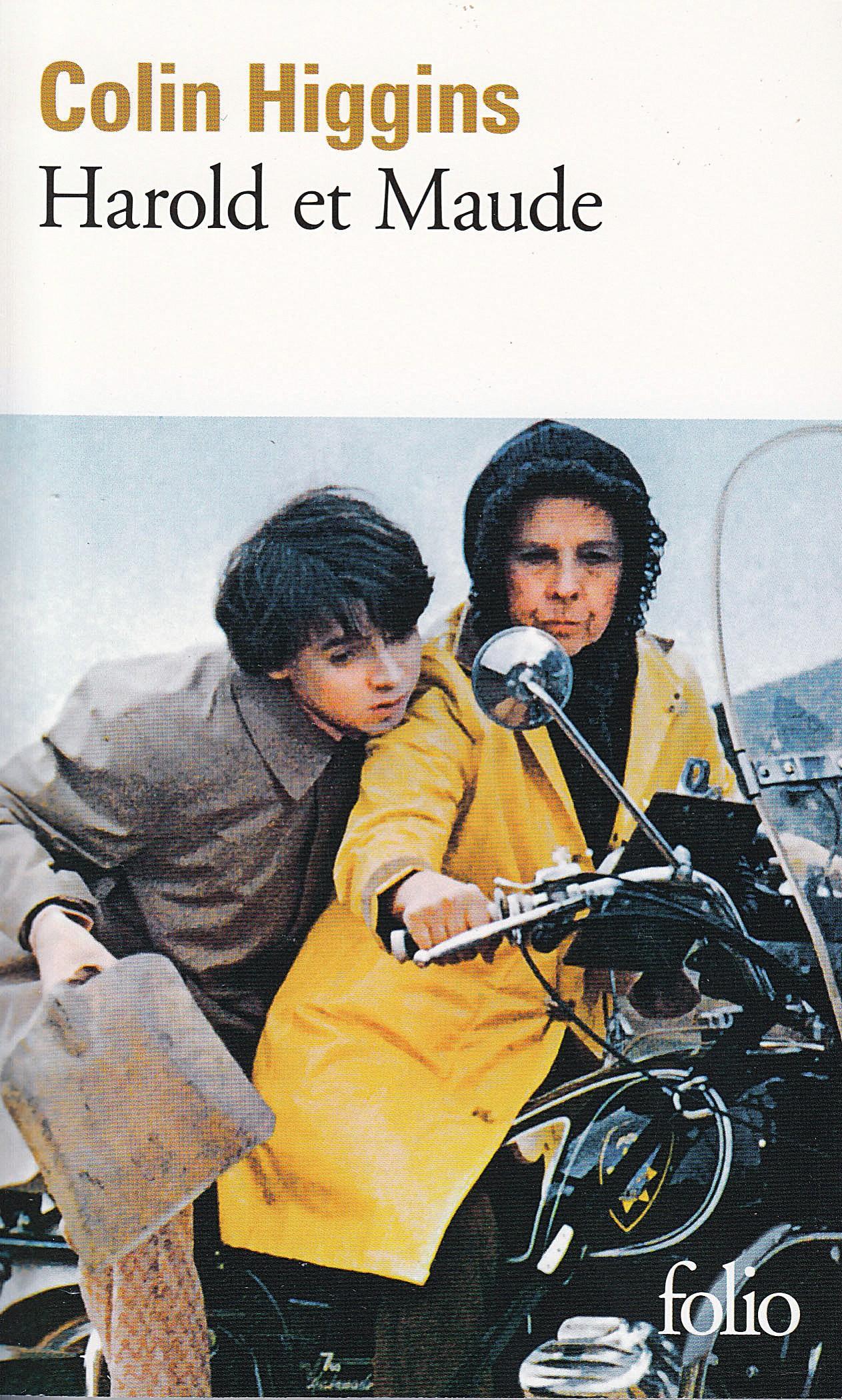 Couverture Harold et Maud, Colin Higgins, 1973.