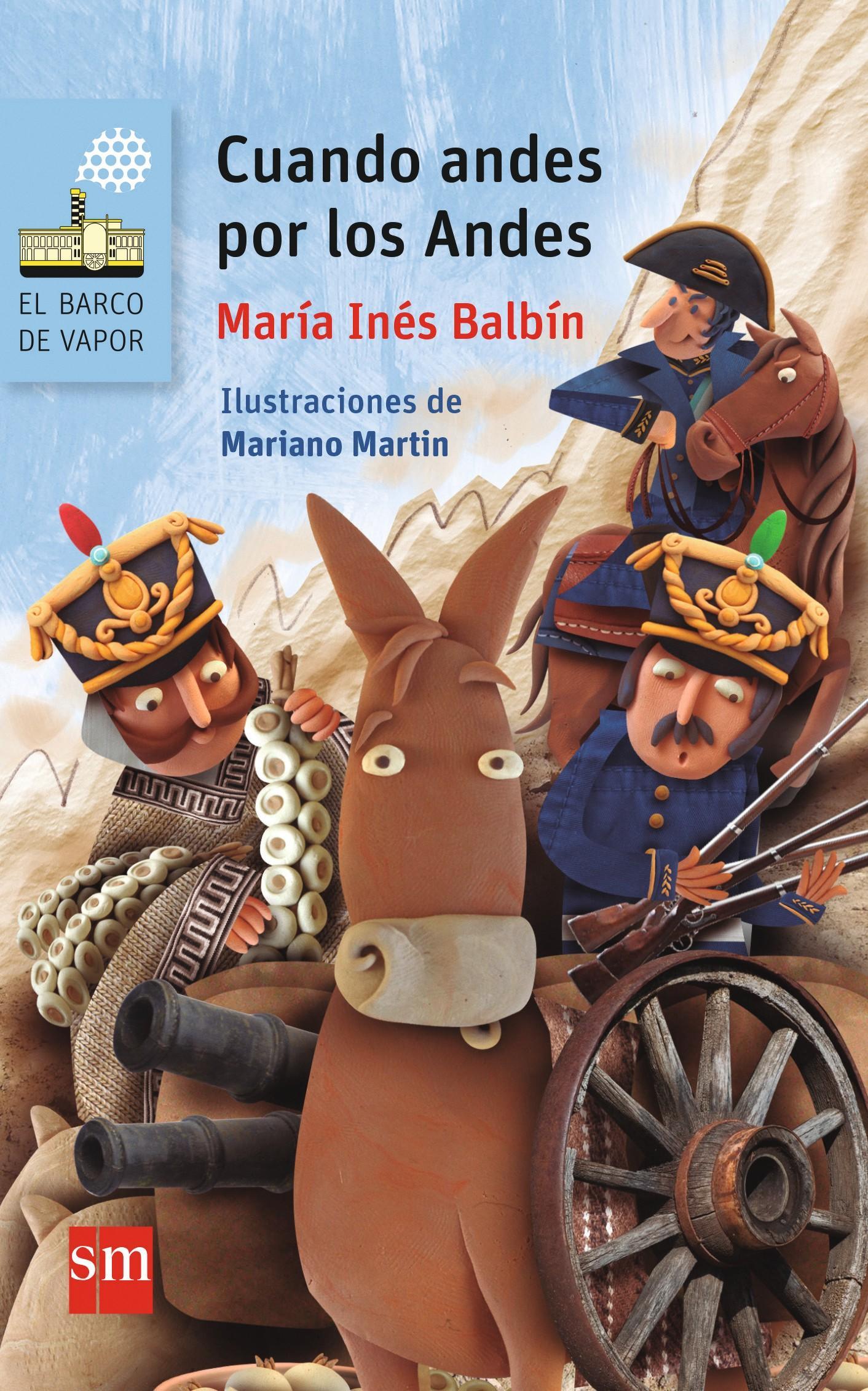 Portada de Cuando andes por los Andes de María Inés Balbín, 2017.