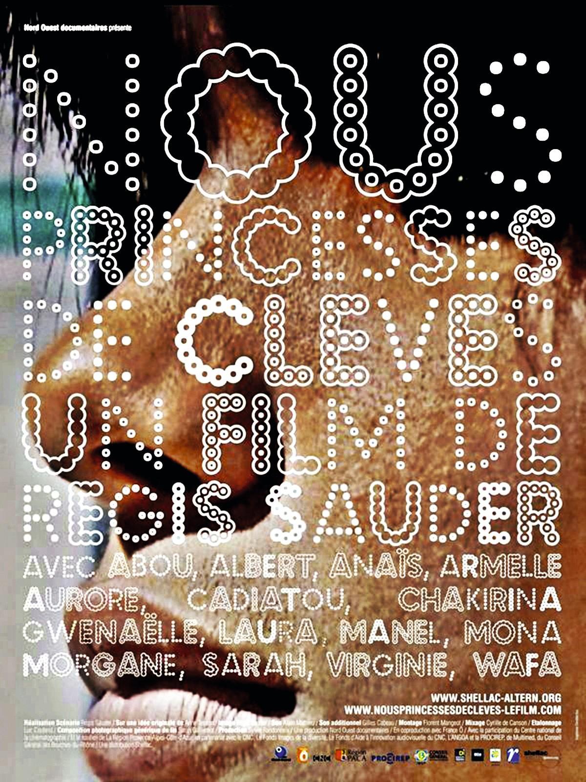 Régis Sauder, Nous, princesses de Clèves, 2009, Nord / Ouest Documentaires et France Ô.