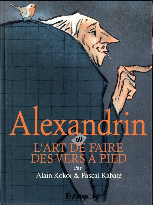 Alain Kokor et Pascal Rabaté, Alexandrin, ou l'art de faire des vers à pied, 2017, Éditions Futuropolis.