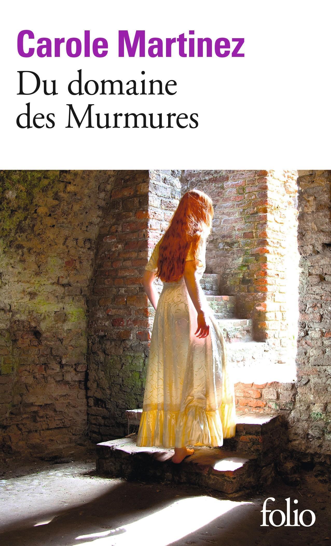 Carole Martinez, Du domaine des Murmures, 2011, Éditions Gallimard, coll. Folio.