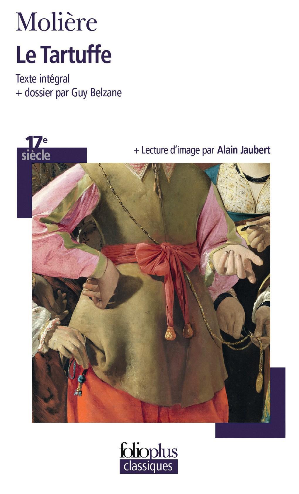 Molière, Le Tartuffe ou l'Imposteur, 1669, Éditions Gallimard, coll. Folio Classique.
