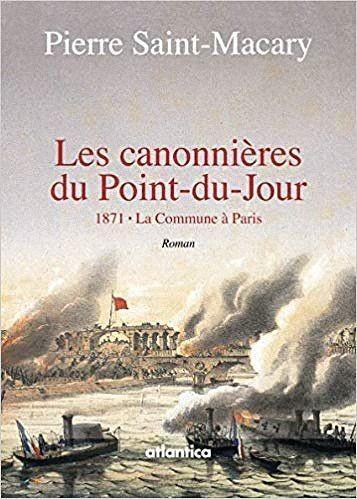 Pierre Saint-Macary, Les canonnières du Point‑du‑Jour
