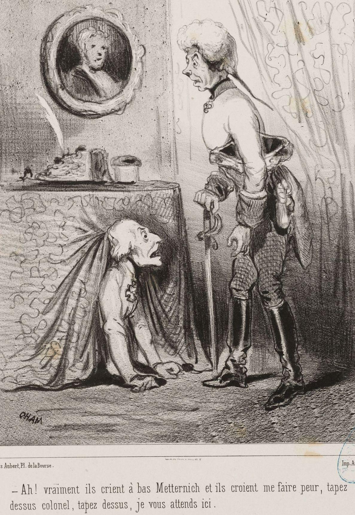 Amédée Charles de Noé, dit Cham, « Ah ! vraiment ils crient à bas Metternich et ils croient me faire peur, tapez dessus colonel, tapez dessus, je vous attends ici », 1848, lithographie, 36 x 27 cm, musée Carnavalet, Paris.