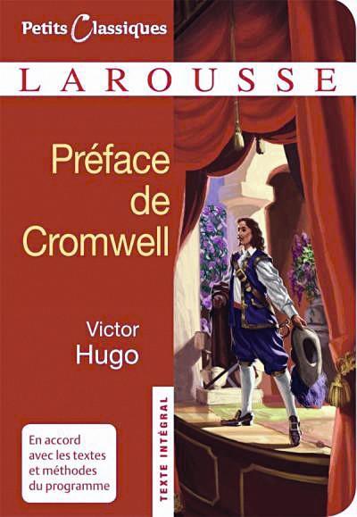 Victor Hugo, Préface de Cromwell, 1827