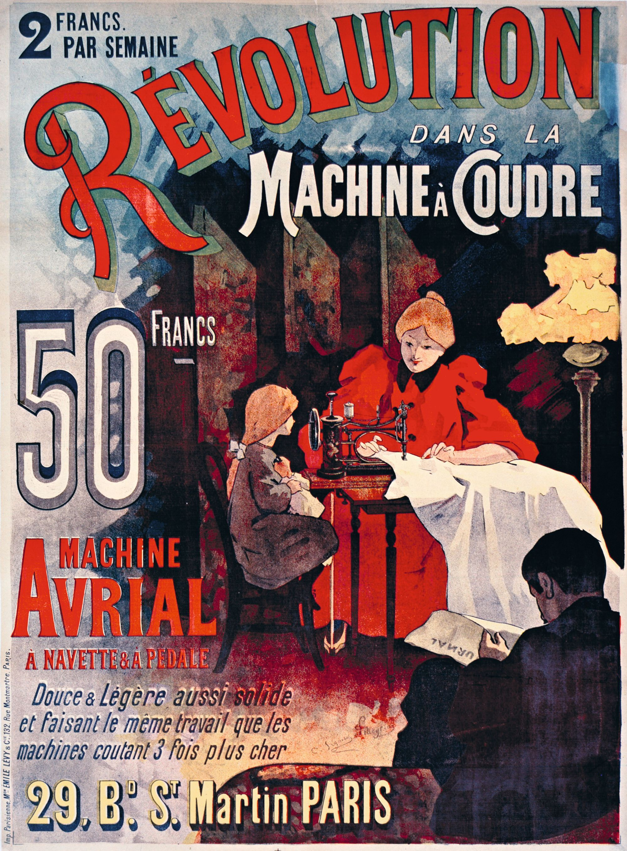 Machine à coudre Avrial, 1895, lithographie en couleur, 130 x 93 cm, BnF, Paris.