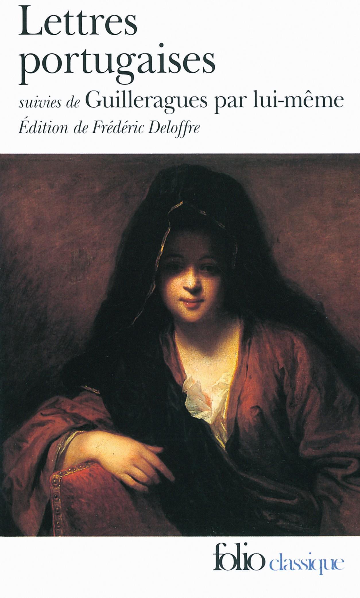 Lettres portugaises Gabriel de Guilleragues