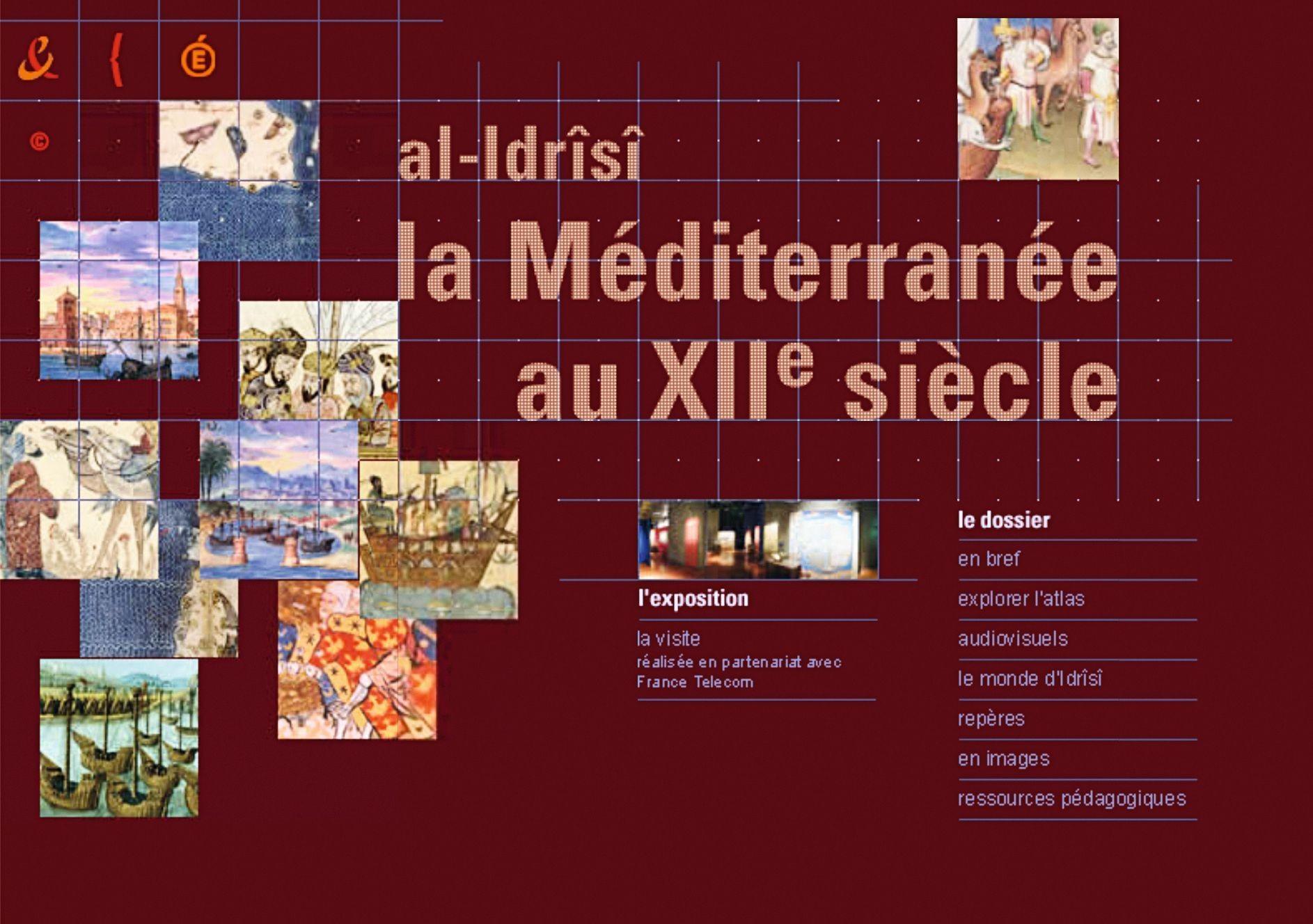 « al-Idrîsî, la Méditerranée au XIIe siècle », exposition de la BnF, 2001