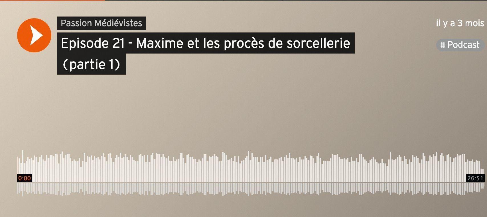 Maxime et les procès de sorcellerie, Passion Médiévistes, 2017