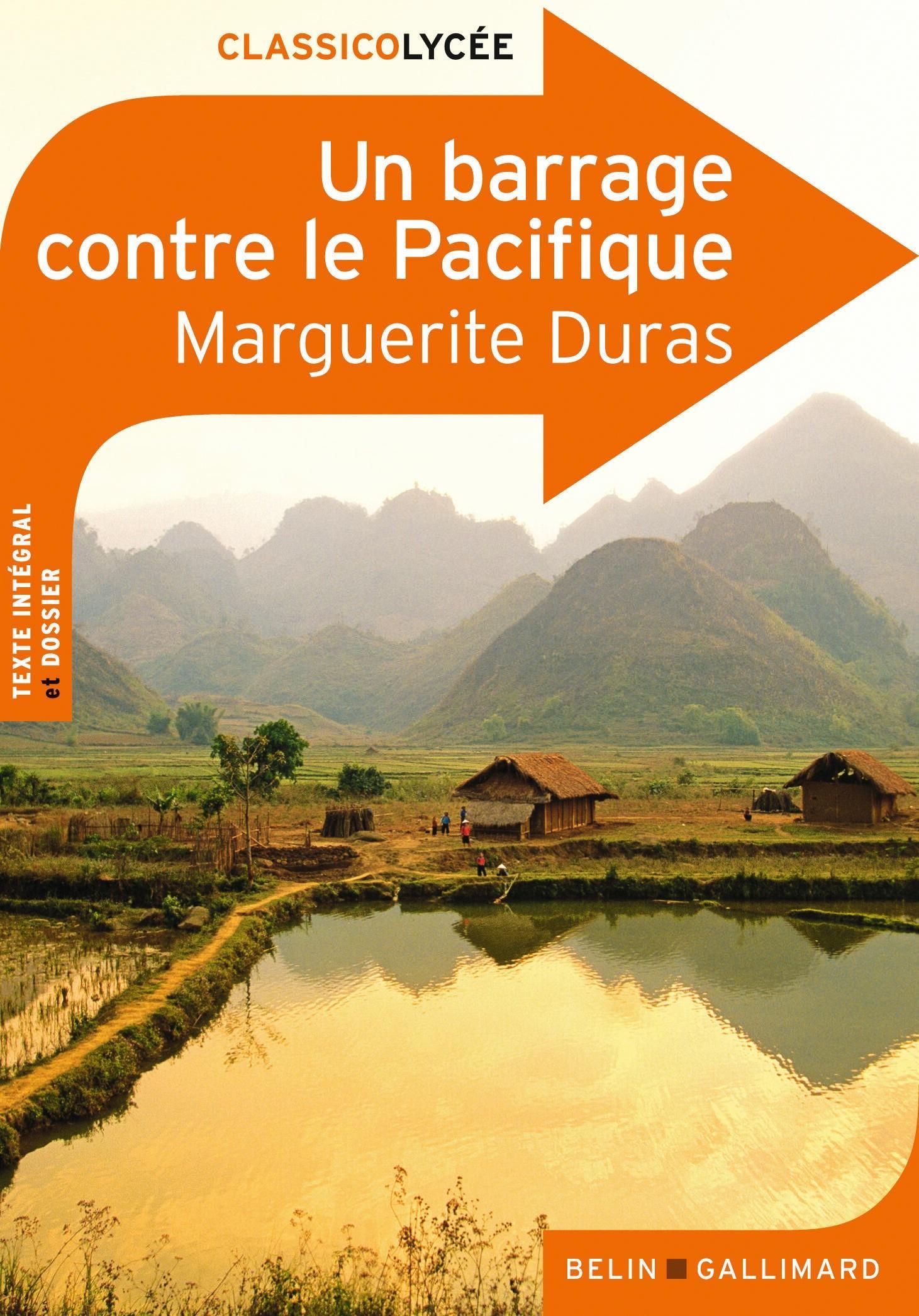 Un barrage contre le Pacifique Marguerite Duras