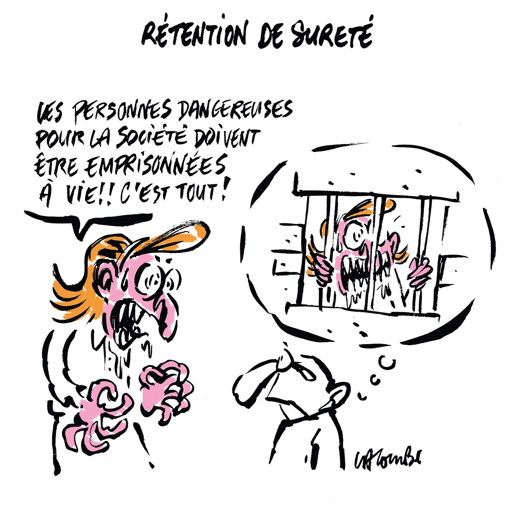 Lacombe, « Rétention de sûreté », caricature, 2008.