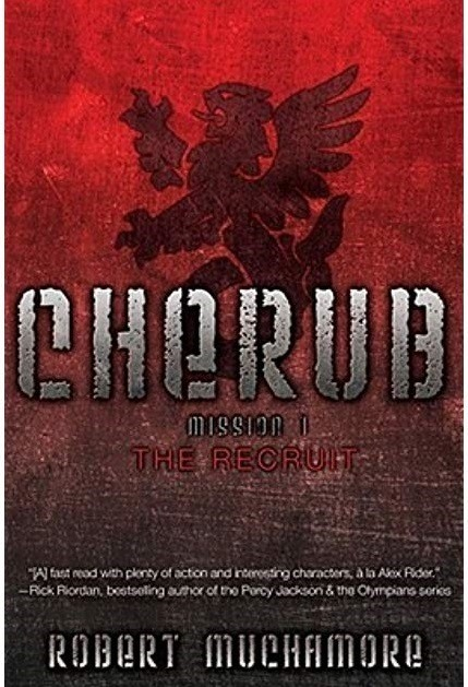 Cherub Mission 1: The Recruit, Robert Muchamore, 2004.