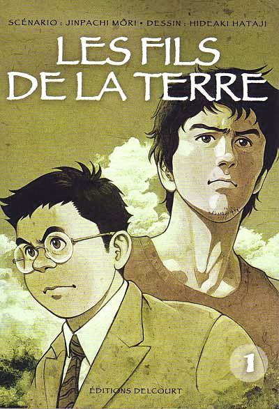 Hideaki Hataji et Jinpachi Mori, <i>Les fils de la terre