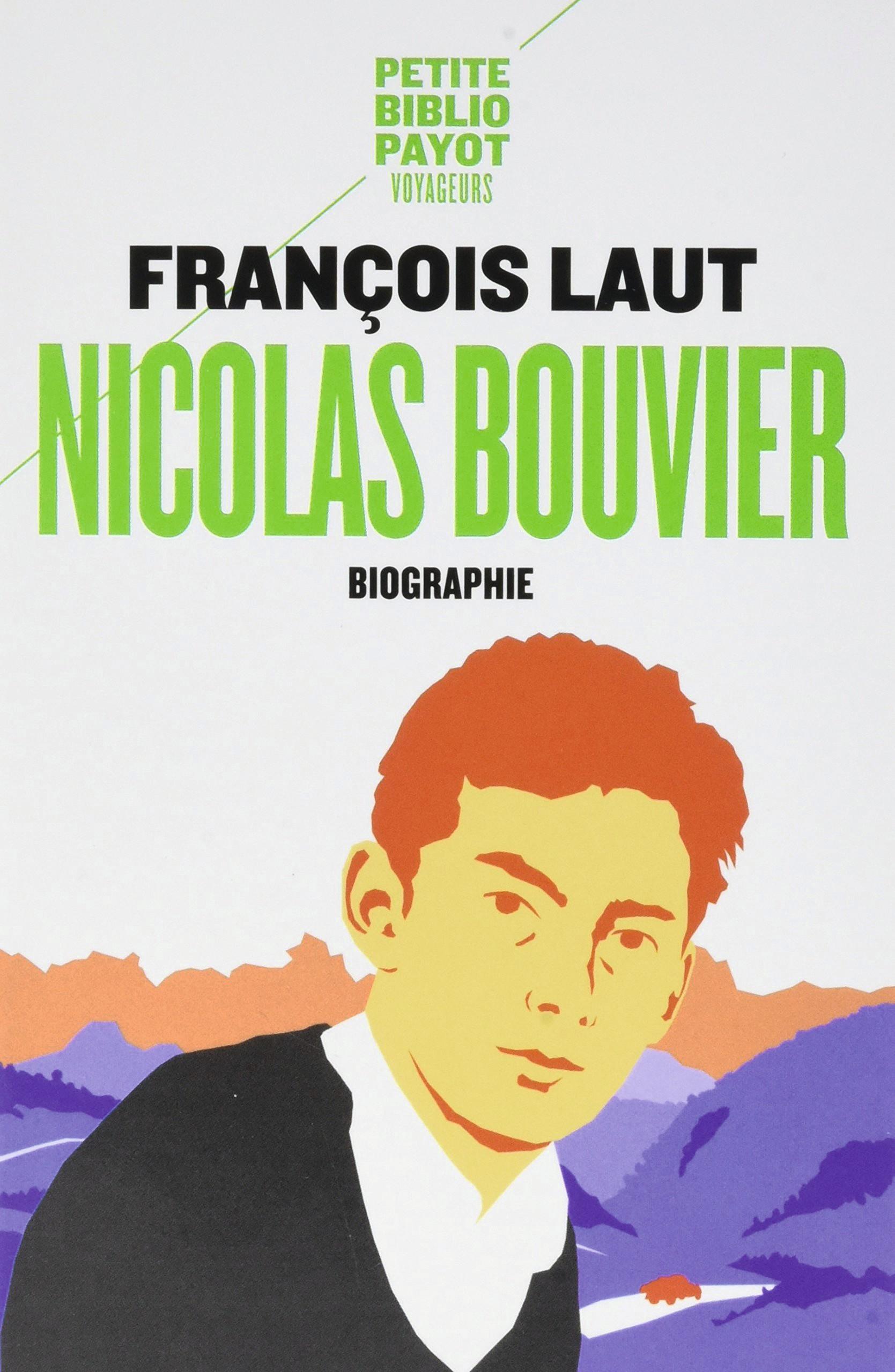 François Laut Nicolas Bouvier L'oeil qui écrit