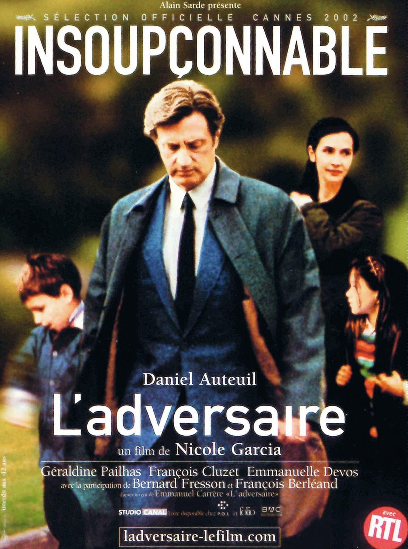 Affiche du film L'Adversaire de Nicole Garcia