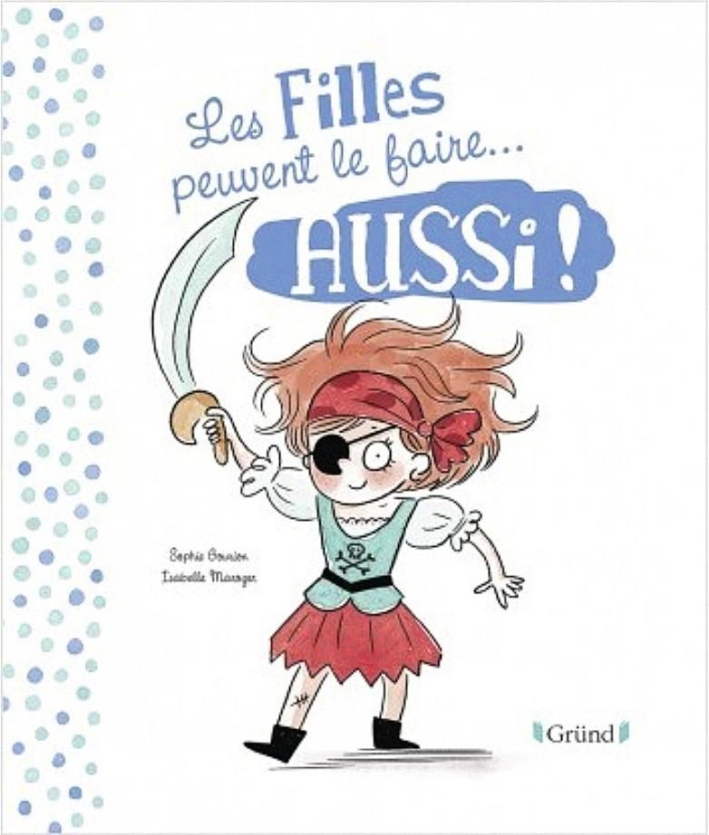 Des livres pour les enfants tentent de changer la vision des rôles selon le genre.